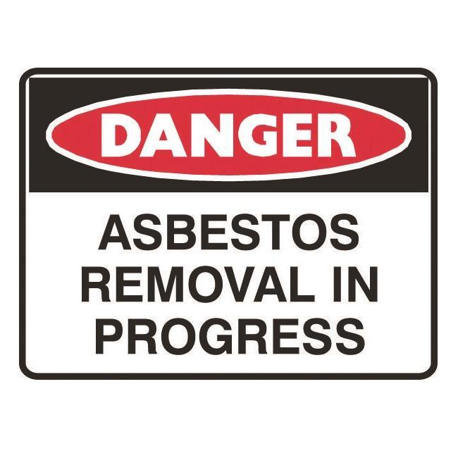 Danger Asbestos Removal In Progress Sign 11 Warning
