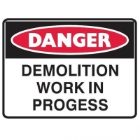 Demolition Work in Progress 600x450 Poly - Click for more info