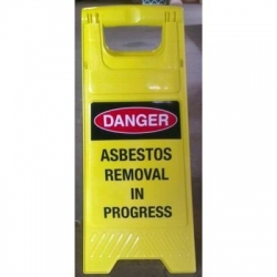 Danger Asbestos Removal In Progress A Frame - Click for more info